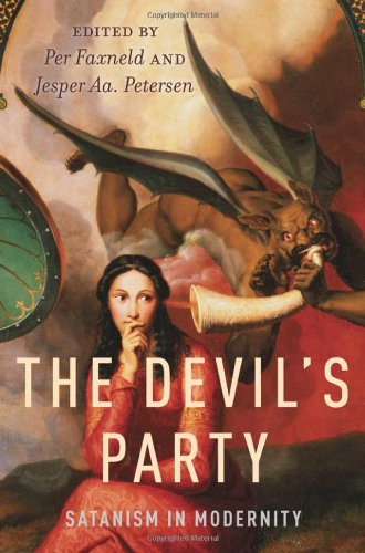Devil's Party Satanism in Modernity  2013 9780199779246 Front Cover