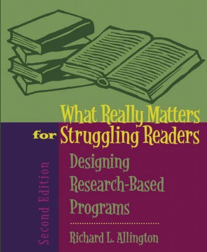 What Really Matters for Struggling Readers Designing Research-Based Programs 2nd 2006 (Revised) edition cover