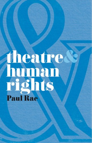 Theatre and Human Rights   2009 9780230205246 Front Cover
