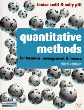 Quantitative Methods For Business, Management and Finance 3rd 2010 (Revised) 9780230218246 Front Cover