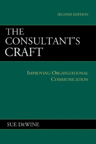 Consultant's Craft Improving Organizational Communication 2nd 2001 edition cover
