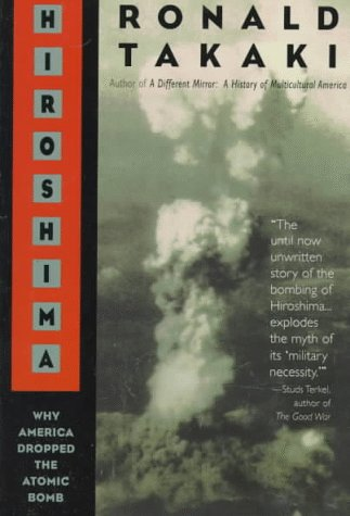 Hiroshima Why America Dropped the Atomic Bomb N/A edition cover