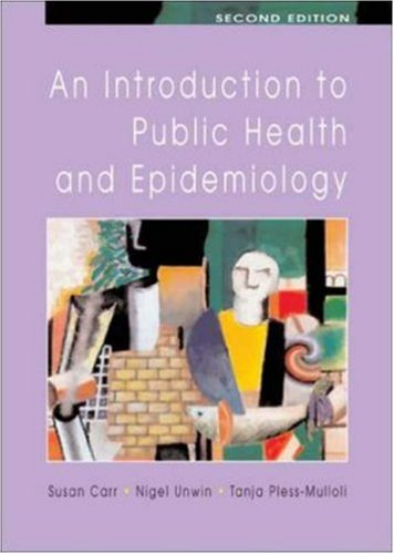 Introduction to Public Health and Epidemiology  2nd 2007 (Revised) edition cover
