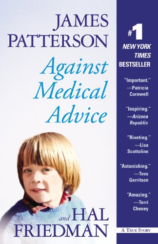Against Medical Advice A True Story  2009 edition cover