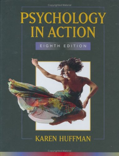 Psychology in Action  8th 2007 (Revised) edition cover