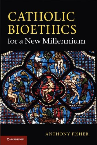 Catholic Bioethics for a New Millennium   2011 edition cover