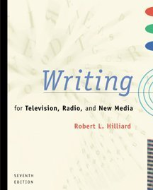 Writing for Television, Radio, and New Media  7th 2000 9780534561246 Front Cover