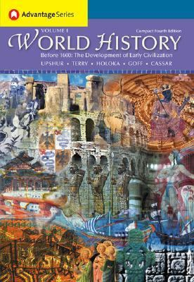 World History Before 1600 The Development of Early Civilizations  2005 9780534590246 Front Cover