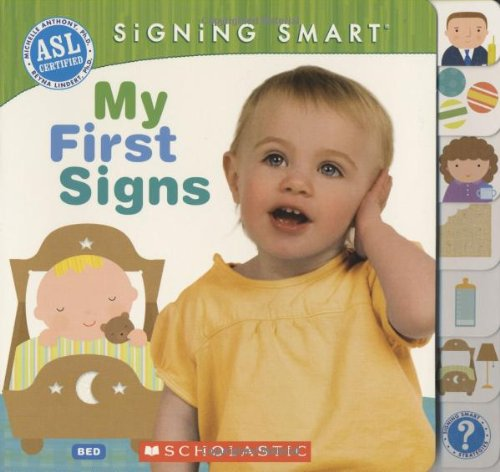 My First Signs  N/A 9780545109246 Front Cover