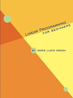Linear Programming for Beginners  N/A edition cover