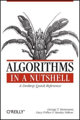 Algorithms in a Nutshell   2008 9780596516246 Front Cover