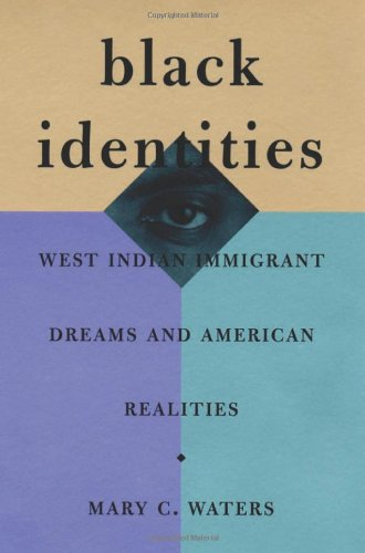 Black Identities West Indian Immigrant Dreams and American Realities  2000 edition cover