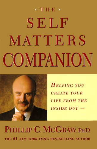 Self Matters Companion Helping You Create Your Life from the Inside Out  2002 edition cover
