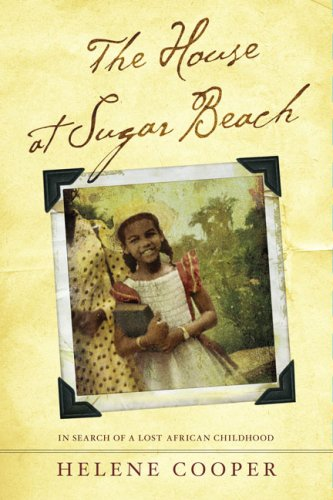 House at Sugar Beach In Search of a Lost African Childhood N/A edition cover