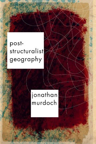 Post-Structuralist Geography A Guide to Relational Space  2006 9780761974246 Front Cover