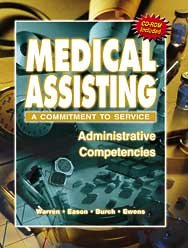 Medical Assisting - A Commitment to Service : Administrative Competencies 1st (Student Manual, Study Guide, etc.) 9780763813246 Front Cover