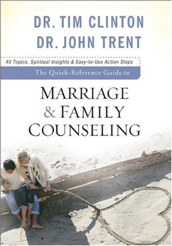 Quick-Reference Guide to Marriage and Family Counseling   2009 (Guide (Instructor's)) edition cover