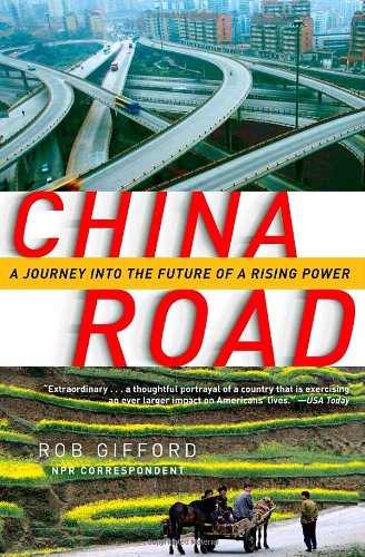 China Road A Journey into the Future of a Rising Power N/A edition cover