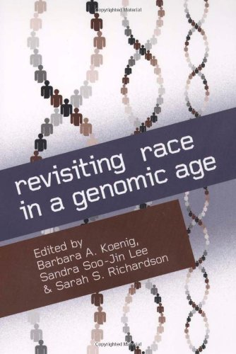 Revisiting Race in a Genomic Age   2008 edition cover