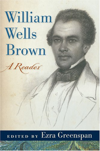 William Wells Brown A Reader  2008 edition cover