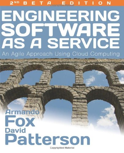 Engineering Software As a Service An Agile Approach Using Cloud Computing  2013 9780984881246 Front Cover