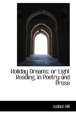 Holiday Dreams; or Light Reading, in Poetry and Prose  2009 edition cover