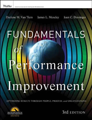 Fundamentals of Performance Improvement Optimizing Results Through People, Process, and Organizations 3rd 2012 edition cover