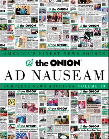 Onion Ad Nauseam Complete News Archives  2002 edition cover