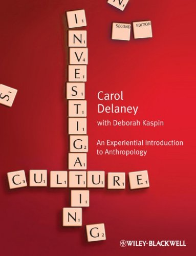 Investigating Culture An Experiential Introduction to Anthropology 2nd 2011 edition cover