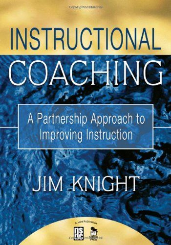 Instructional Coaching A Partnership Approach to Improving Instruction  2007 edition cover