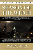 Season of the Witch Enchantment, Terror, and Deliverance in the City of Love N/A edition cover