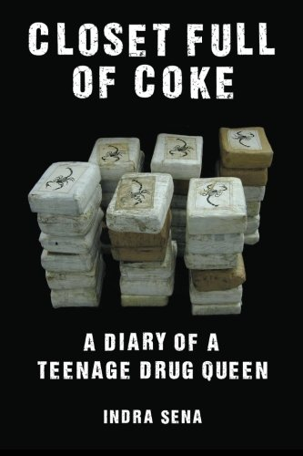 Closet Full of Coke A Diary of a Teenage Drug Queen N/A edition cover