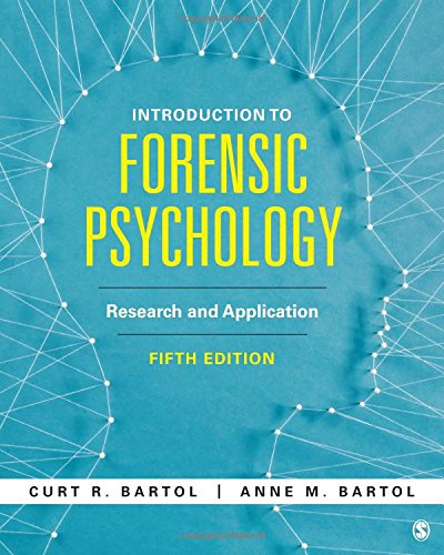 Introduction to Forensic Psychology: Research and Application  2018 9781506387246 Front Cover