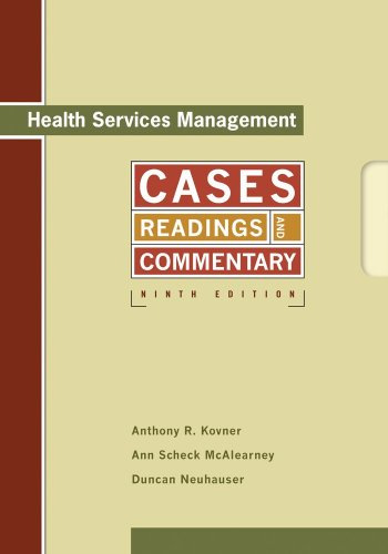Health Services Management Readings, Cases, and Commentary 9th 2009 edition cover