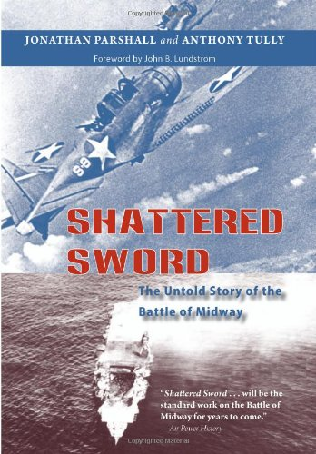 Shattered Sword The Untold Story of the Battle of Midway  2007 edition cover
