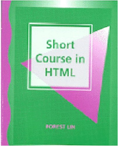 Short Course in HTML   1998 9781576760246 Front Cover