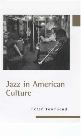 Jazz in American Culture   2000 9781578063246 Front Cover
