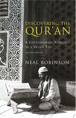 Discovering the Qur'an A Contemporary Approach to a Veiled Text 2nd 2003 (Revised) edition cover