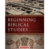 Beginning Biblical Studies Revised Edition 2nd 2013 edition cover