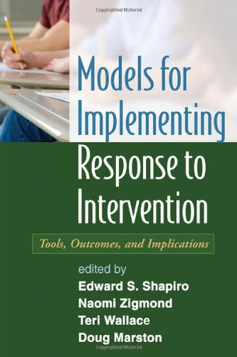 Models for Implementing Response to Intervention Tools, Outcomes, and Implications  2011 edition cover