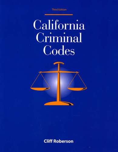 California Criminal Codes  3rd 2004 (Revised) edition cover