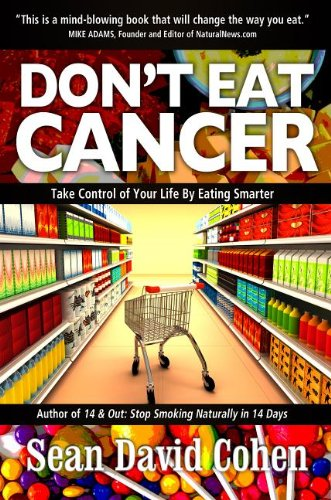 Don't Eat Cancer Take Controal of Your Life by Eating Smarter N/A 9781940192246 Front Cover