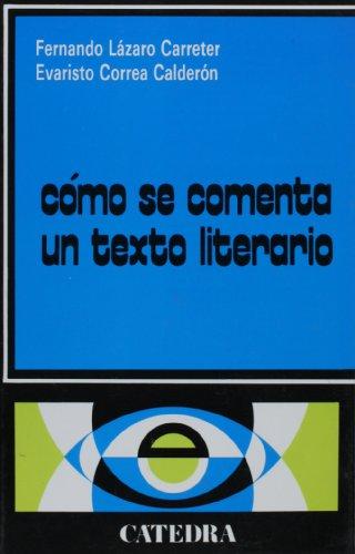 C�MO SE COMENTA UN TEXTO LITERARIO  33rd 1998 9788437600246 Front Cover