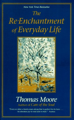 Re-Enchantment of Everyday Life  Large Type edition cover