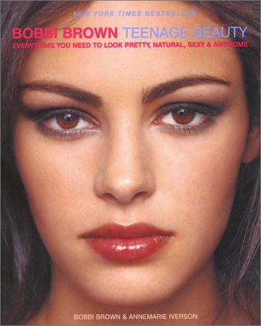 Bobbi Brown Teenage Beauty   2000 9780060957247 Front Cover