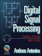 Digital Signal Processing Signals, Systems, and Filters  2006 edition cover