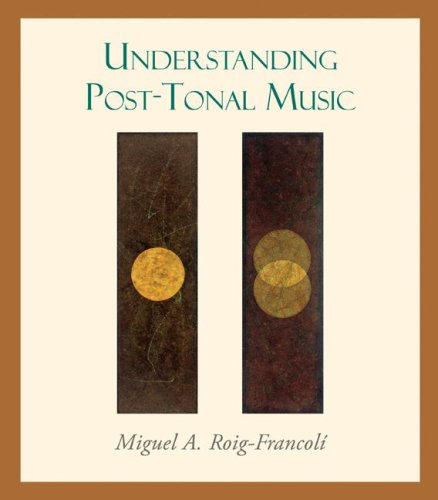 Understanding Post-Tonal Music   2008 edition cover