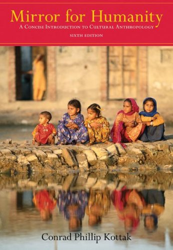 Mirror for Humanity A Concise Introduction to Cultural Anthropology 6th 2008 edition cover