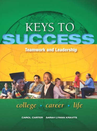Keys to Success Teamwork and Leadership  2013 9780132850247 Front Cover