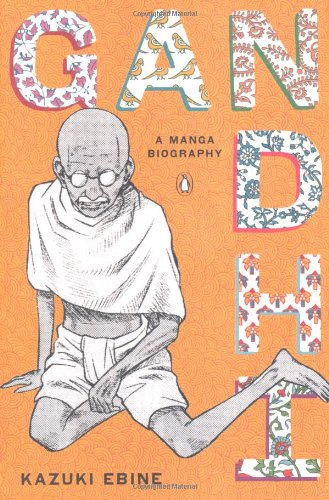 Gandhi A Manga Biography  2012 9780143120247 Front Cover